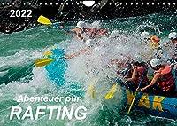 Abenteuer pur - Rafting (Wandkalender 2022 DIN A4 quer): Rafting - Abenteuersport mit dem gewissen Kick, Adrenalin pur. Action mit groesstmoeglichem Spass. (Monatskalender, 14 Seiten )