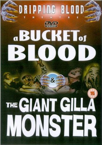 A Bucket Of Blood / The Giant Gilla Monster [1959] [UK Import]
