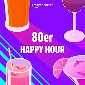 80er Happy Hour