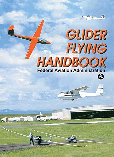 Glider Flying Handbook (English Edition)