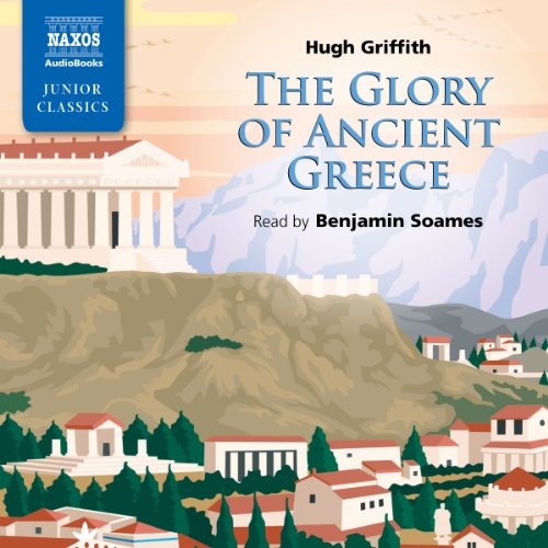 Griffith: The Glory of Ancient Greece audiobook cover art
