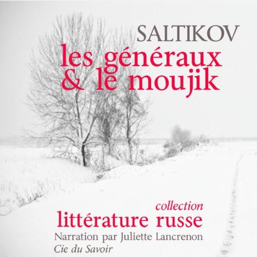 Les généraux et le moujik audiobook cover art
