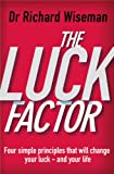 The Luck Factor: The Scientific Study of the Lucky Mind (English Edition)