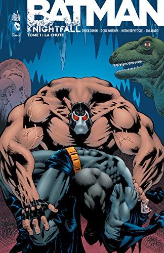 Batman Knightfall, Tome 1 : La Chute