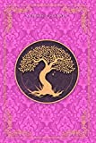Notebook Planner Golden Hand Drawn Tree Life Luxury Razzle Dazzle Rose Background Cover: 6x9 inch, 120 Pages, Financial, Happy, Meal, Organizer, Notebook Journal
