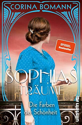 Buchseite und Rezensionen zu 'Die Farben der Schönheit - Sophias Träume: Roman' von Corina Bomann