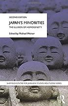 Japan's Minorities: The illusion of homogeneity (The University of Sheffield/Routledge Japanese Studies Series)