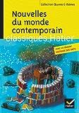 Nouvelles du monde contemporain - Skarmeta, Le Clézio, Daeninckx, Tournier by Marie-Hélène Philippe (2013-04-17) - Hatier - 17/04/2013