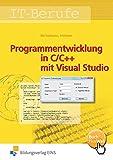 Programmentwicklung in C/C++ mit Visual Studio: Schülerband: Schülerband (C++ 4 U, Band 1)