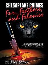 Chesapeake Crimes: Fur, Feathers, and Felonies