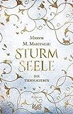 Die Tiermagierin – Sturmseele von Maxym M. Martineau