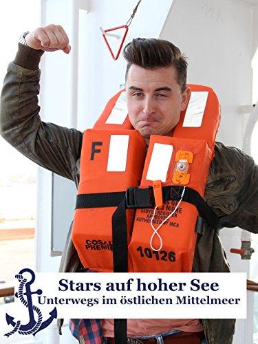 Stars auf hoher See - Unterwegs im östlichen Mittelmeer
