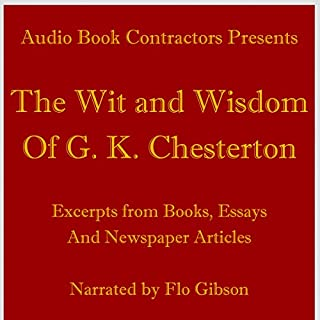 The Wit and Wisdom of G. K. Chesterton audiobook cover art