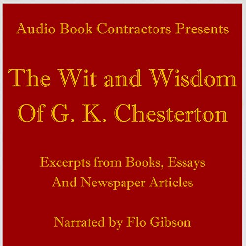 The Wit and Wisdom of G. K. Chesterton cover art
