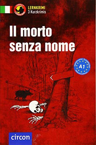 Il morto senza nome: Italienisch A1 (Compact Lernkrimi - Kurzkrimis)