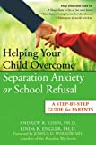 Helping Your Child Overcome Separation Anxiety or School...