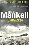 Sidetracked: Kurt Wallander (English Edition)