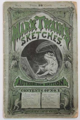 MARK TWAIN'S SKETCHES. Authorized Edition. Number One.