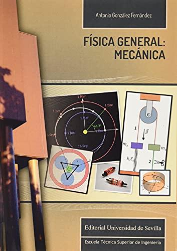 Física general: mecánica: 19 (Monografías de Escuela Técnica Superior de Ingeniería)