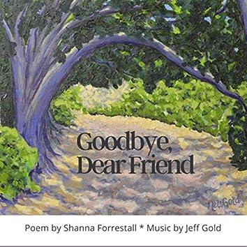 Goodbye Dear Friend (feat. Jeff Gold)