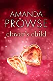 Clover's Child: The heartbreaking love story from the number 1 bestseller (No Greater Love Book 3) (English Edition)