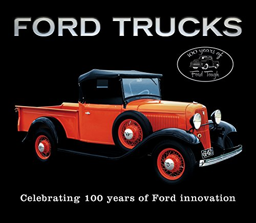 Ford Trucks: Celebrating 100 Years of Ford Innovation