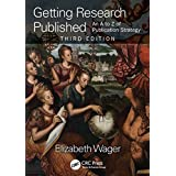 Getting Research Published: An A-Z of Publication Strategy, Third Edition (English Edition)