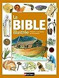 La Bible illustrée pour les enfants dès 7 ans