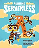 Running Serverless: Introduction to AWS Lambda and the Serverless Application Model (English Edition)