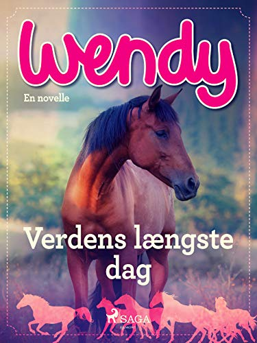 Wendy - Verdens længste dag (Danish Edition)