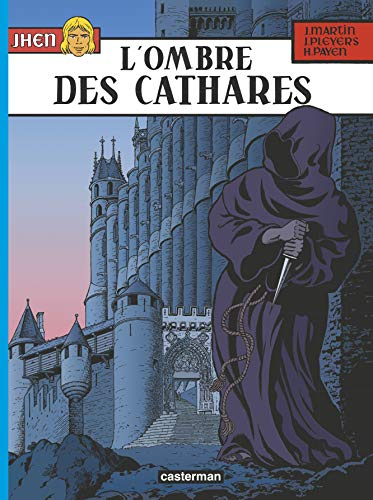 Jhen, tome 13 : L'ombre des Cathares
