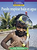 Puedo respirar bajo el agua/ I can breathe underwater (Windows on Literacy Spanish, Early: Social Science)