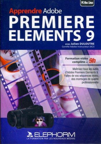 Apprendre Adobe Premiere Elements 9 (Julien Duloutre)