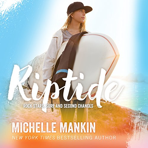Riptide Audiobook By Michelle Mankin cover art