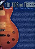 101 Tips And Tricks For Blues Guitar Gtr Book/Cd