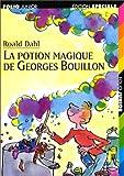 La Potion magique de Georges Bouillon - Gallimard Jeunesse - 01/01/1997