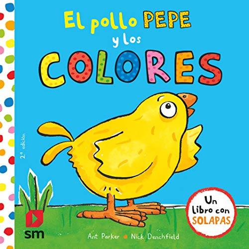 El pollo Pepe y los colores (El pollo Pepe y sus amigos)