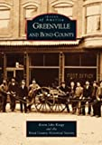 Greenville and Bond County (IL) (Images of America)