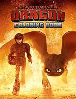 How To Train Your Dragon Book: 50+ Design about Hiccup and Friend Funny How to Train your Dragon Coloring Books for Kids of All Age