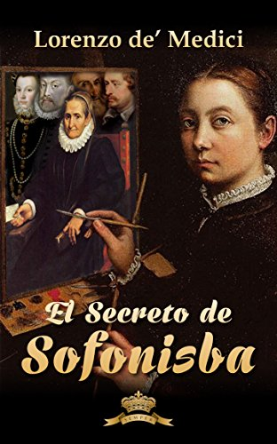 El secreto de Sofonisba (Spanish Edition)