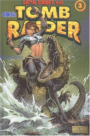Tomb Raider, tome 3
