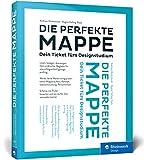 Die perfekte Mappe: Dein Ticket fürs Designstudium. Der Studiumswegweiser und