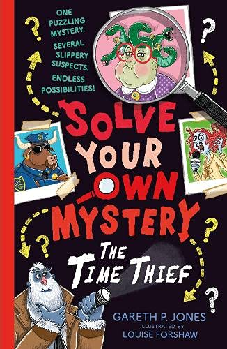 Solve Your Own Mystery: The Time Thief