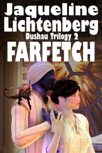 Farfetch (The Dushau Trilogy Book 2)