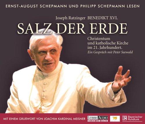 Salz der Erde: Christentum und katholische Kirche im 21. Jahrhund. Gespräch mit Peter Seewald, Grußwort von Joachim Kardinal Meisner