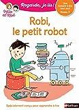 Regarde, je lis avec Noé et Mila - lecture CP - Niveau 2 - Robi le petit robot (3)