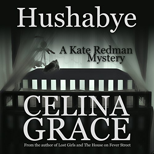 Hushabye: A Kate Redman Mystery, Book 1 cover art