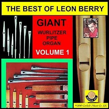 Leon Berry Giant Wurlitzer Pipe Organ, Best of Vol. 1