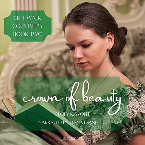 Crown of Beauty Audiobook By Cecily K. Wolfe cover art