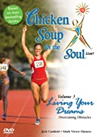 Chicken Soup for Soul Live 3: Living Your Dreams [DVD] [Import]